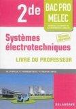 Systèmes électrotechniques 2de Bac Pro MELEC