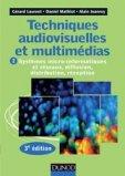Techniques audiovisuelles et multimédia - Tome 2