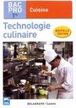 Technologie culinaire 1re Bac Pro Cuisine (2017)