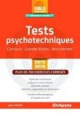 Tests psychotechniques Concours - Grandes écoles - Recrutement - 2015-2016