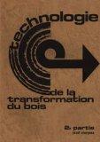 Technologie de la transformation du bois 2ème partie