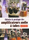 Théorie et pratique des amplificateurs audio à tubes