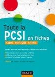 Toute la PCSI en fiches - Maths, Physique, Chimie