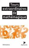 Tours extraordinaires de mathémagique