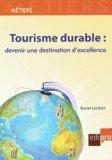 Tourisme durable : devenir une destination d'excellence