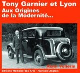 Tony Garnier et Lyon