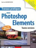 Travaux pratiques avec Photoshop Elements