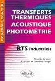 Transferts thermiques - Acoustique - Photométrie