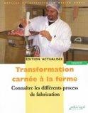 Transformation carnée à la ferme