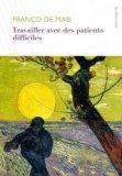 Travailler avec les patients difficiles