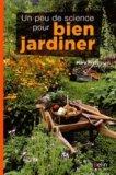 Un peu de science pour bien jardiner