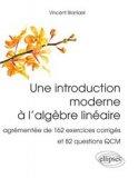 Une introduction moderne à l'algèbre linéaire