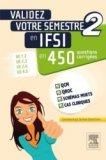Validez votre semestre 2 en IFSI en 450 questions corrigées