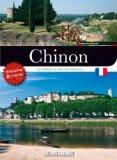 Visiter Chinon - Le château, la ville, les alentours