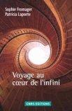 Voyages au coeur de l'infini
