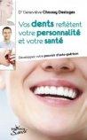 Vos dents reflètent votre personnalité et votre santé