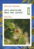 Zéro pesticide dans mon jardin