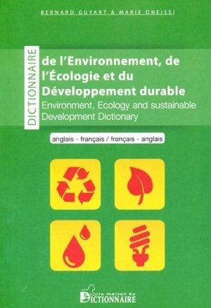 dictionnaire de l 39 environnement de l 39 cologie et du d veloppement durable anglais fran ais. Black Bedroom Furniture Sets. Home Design Ideas