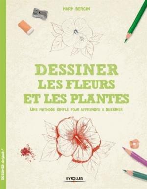 Dessiner Les Fleurs Et Les Plantes Une Methose Simple Pour Apprendre