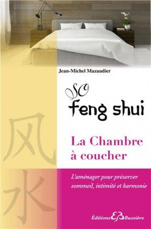 so feng shui la chambre coucher l 39 am nager pour pr server sommeil intimit et harmonie. Black Bedroom Furniture Sets. Home Design Ideas