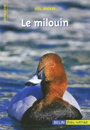 Le Milouin Joel Broyer 9782701141480 Belin éveil Nature