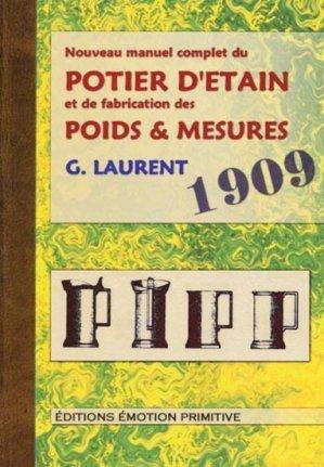 Nouveau manuel complet du potier d 39 tain et de la fabrication des poids et mesures g laurent - Tour de potier manuel ...