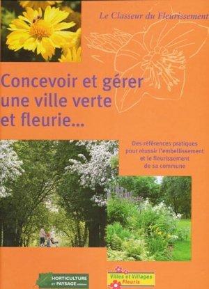 Concevoir et g rer une ville verte et fleurie collectif for Horticulture et paysage