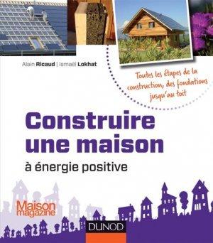 Construire Une Maison  nergie Positive  Alain Ricaud Ismael